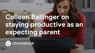 Download How to Stay Productive as an Expecting Parent with Colleen Ballinger - Chromebook Video