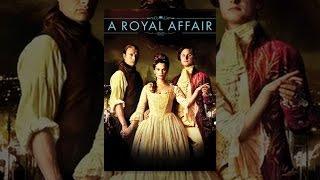 Download A Royal Affair Video