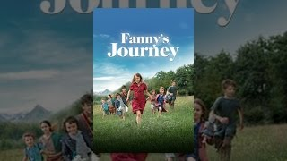 Download Fanny's Journey Video