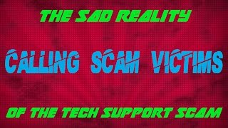 Download The Sad Reality of the Tech Support Scam (Calling Scam Victims) Video