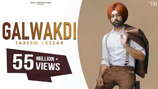 Download Latest Punjabi Songs 2016 | GALWAKDI | TARSEM JASSAR | New Punjabi Songs 2016 Video
