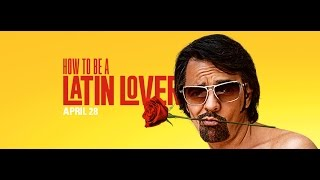 Download How to be a Latin Lover Trailer Video