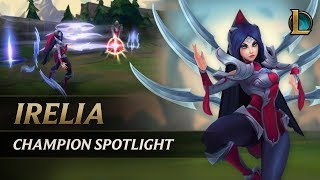 Download Irelia Champion Spotlight | Gameplay - League of Legends Video
