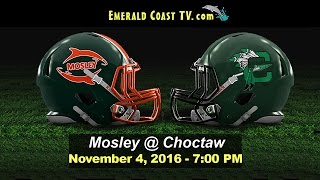 Download Mosley Dolphins vs Choctawhatchee Indians - November 4, 2016 Video