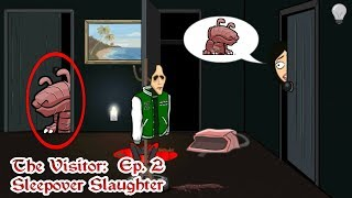 Download The Visitor Ep. 2 Sleepover Slaughter Video