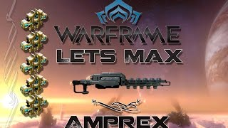Download Lets Max (Warframe) E35 - Amprex Video