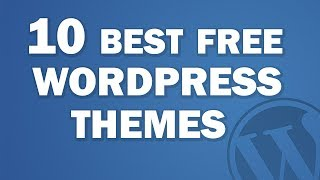 Download Top 10 Free and Responsive Wordpress Themes 2017 Video