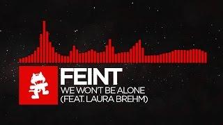 Download [DnB] - Feint - We Won't Be Alone (feat. Laura Brehm) [Monstercat Release] Video