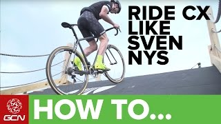 Download How To Ride Cyclocross Like Sven Nys | CX Skills With Sven Video