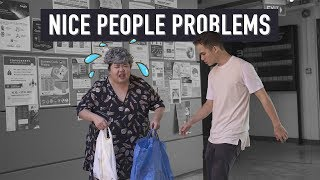 Download Nice People Problems Video