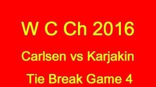 Download World Chess Championship 2016: Tie Break game 4 Video