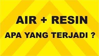 Download AIR + RESIN apa yang akan terjadi? Video