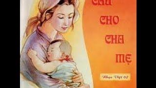 Download Cầu Cho Cha Mẹ - Thánh Ca Chọn Lọc [Album] Video