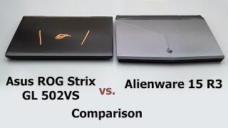 Download Alienware 15 R3 vs. Asus ROG Strix GL502VS Comparison Smackdown Video