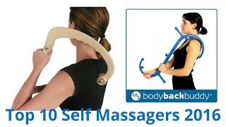 Download 10 Best Self Massagers 2016 Video