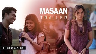 Download MASAAN: Official Trailer   Releasing 24 July   Richa Chadha, Sanjay Mishra, Vicky Kaushal Video