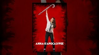 Download Anna And The Apocalypse Video