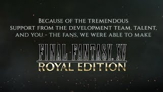 Download FINAL FANTASY XV ROYAL EDITION – A Look Back Video