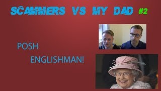 Download Tech Support Scammer vs Posh Englishman - ft. My Dad! Video