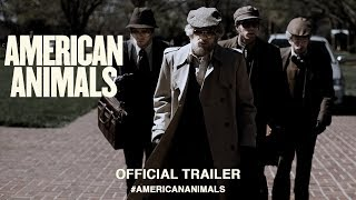 Download American Animals (2018) | Official US Trailer HD Video