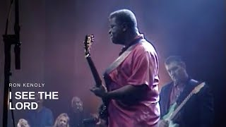 Download Ron Kenoly - I See the Lord (Live) Video