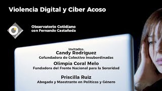 Download Violencia Digital y Ciber Acoso. Observatorio Cotidiano con Fernando Castañeda Video