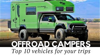 Download 10 Best Camping Vehicles and Off-Road Expedition Trucks (2018 Models Reviewed) Video