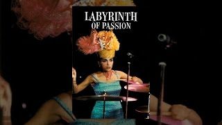Download Labyrinth Of Passion Video