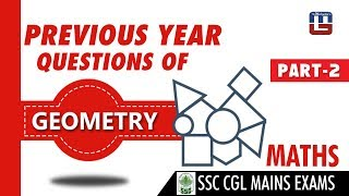 Download Previous Year Questions Paper | Geometry | Discussion | Part 2 | Maths | SSC CGL Mains Exam 2017 Video