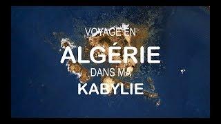 Download Voyage en Algérie dans ma Kabylie - UHD 4K - VLOG Video