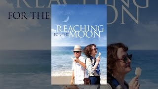 Download Reaching for the Moon Video