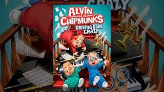 Download Alvin and the Chipmunks: Driving Dave Crazy Video
