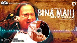 Download Bina Mahi Kiven Dil Parchavan| Nusrat Fateh Ali Khan | Complete Full Version | MAAHI I OSA Worldwide Video