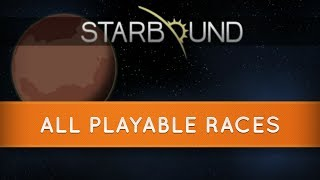 Download Starbound Races: All Playable Races Video