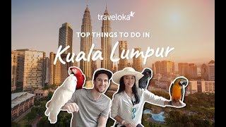 Download Top Things to do in Kuala Lumpur Pt.1 | Traveloka Travel Guide (2018) Video