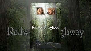 Download Redwood Highway Video