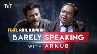 Download TVF's Barely Speaking with Arnub | Anil Kapoor Video