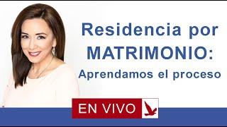 Download RESIDENCIA POR EL MATRIMONIO: APRENDAMOS EL PROCESO Video