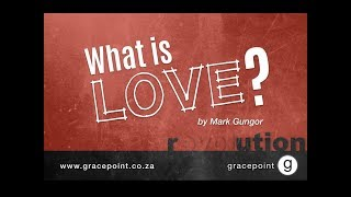 Download What is Love? by Pastor Mark Gungor Video