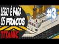 Download Construindo Titanic Habbo - Lego é para os fracos #3 Video