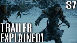 Download Official Season 7 Trailer Explained! - Game of Thrones Season 7 Trailer Breakdown w/Spoilers Video