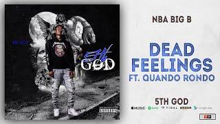 Download NBA Big B Ft. Quando Rondo - Dead Feelings Video