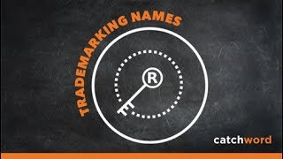 Download How to Trademark a Company or Product Name Video
