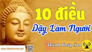 Download Để Tránh được nghiệp xấu bạn phải nghe 10 Điều Quan Trọng Phật Dạy Làm Người này Video