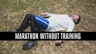 Download Can You Run A Marathon Without Training? Video