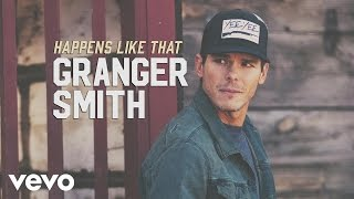 Download Granger Smith - Happens Like That Video