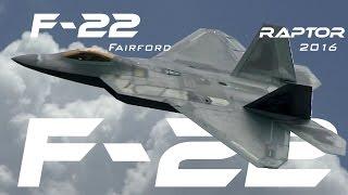 Download F-22 4K UHD Lockheed F-22 Raptor demo RIAT RAF Fairford 2016 .What a Beast!!!! Video