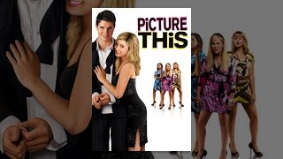 Download Picture This Video