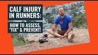 Download Calf Injuries in Running | How to Assess, Fix, and Prevent Video