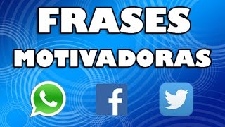 Download Superación personal - Frases cortas motivadoras para Whatsapp, Facebook, Twitter #39 Video